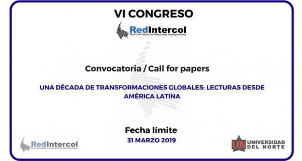 Call for Papers RedIntercol: Una década de transformaciones globales: lecturas desde América Latina